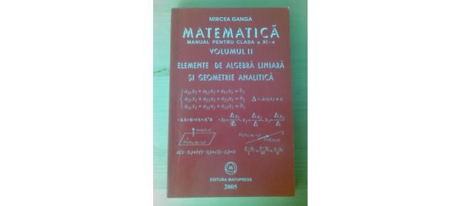 Vand Carte Manual MATEMATICA - M1 - GANGA clasa 11 - a pt SCOALA