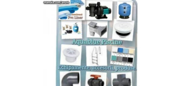 Aquablue Piscine- Echipamente si Accesorii pentru Piscine