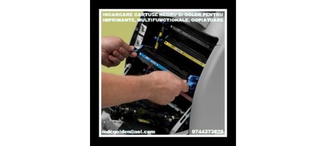 Incarcari cartuse pentru imprimante, multifunctionale